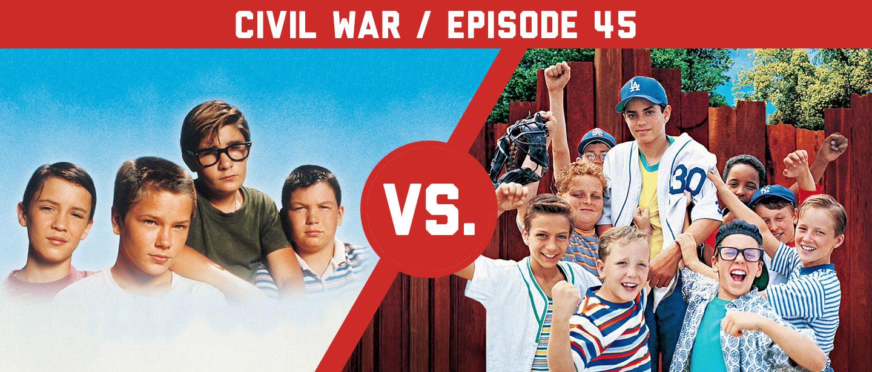 45_CivilWar-03_TheSandlot-vs-StandByMe_Header-Podcast